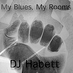 My Blues, My Rooms cover artwork