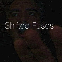 Shifted Fuses cover artwork
